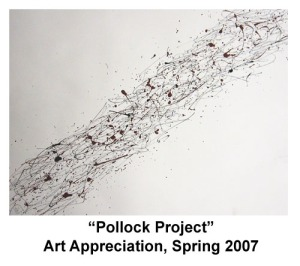 Pollock Painting- Art Appreciation- College, 2008